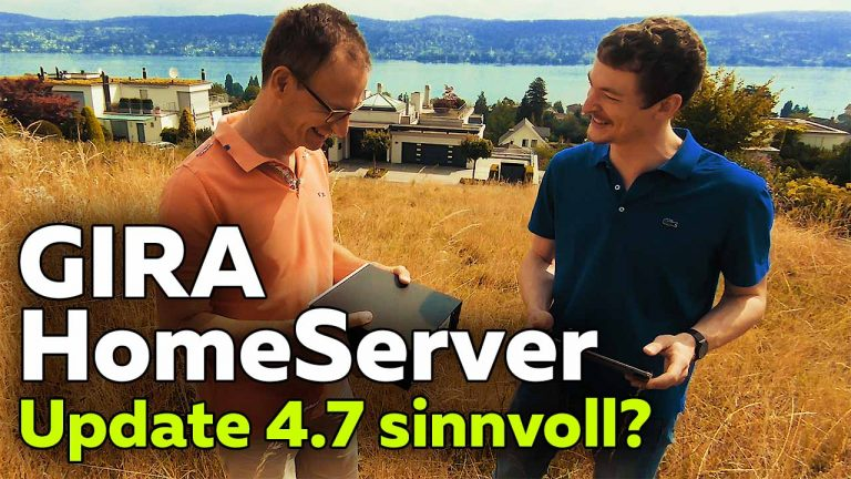 Frank Völkel - Gira Homeserver 4 - Software-Update 4.7 - Smartest Home