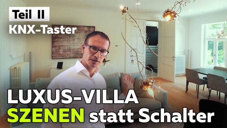 Frank Völkel - Luxus-Villa als KNX Smart Home - Smartest Home