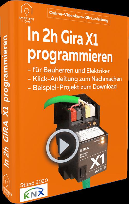 Gira X1 Programmierung Videokurs - Smartest Home München