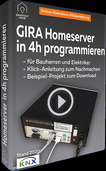 Gira Homeserver programmieren Videokurs Klickanleitung